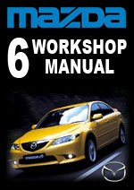 Mazda 6 Workshop Repair Manual