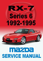 Mazda RX7 Series 6 Workshop Repair Manual