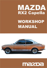 Mazda RX2 Workshop Repair Manual
