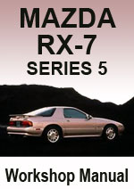 Mazda RX7 Series 5 Workshop Repair Manual